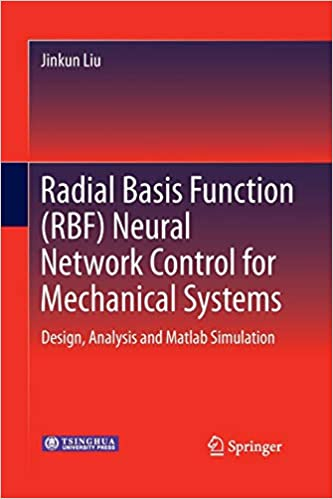 Radial Basis Function (RBF) Neural Network Control for