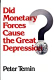 img - for Did Monetary Forces Cause the Great Depression? book / textbook / text book