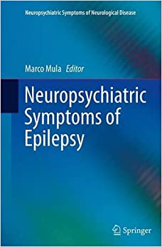 Book Neuropsychiatric Symptoms of Epilepsy (Neuropsychiatric Symptoms of Neurological Disease)