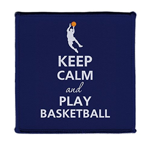 Keep Calm AND PLAY BASKETBALL PLAYER DUNKING - Iron on 4x4 inch Embroidered Edge Patch - Basketball Hat Embroidered