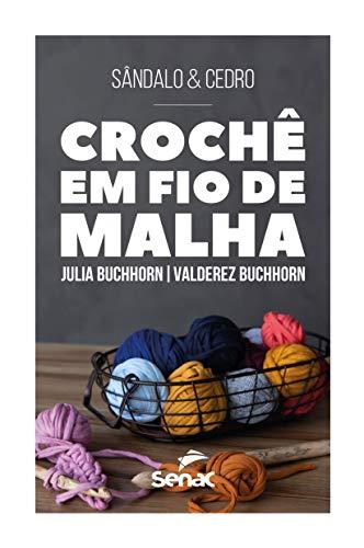 Crochê Malha Buchhorn Julia Valderez