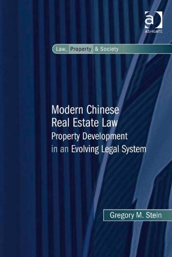 System Chinese Legal (Modern Chinese Real Estate Law: Property Development in an Evolving Legal System (Law, Property and Society))