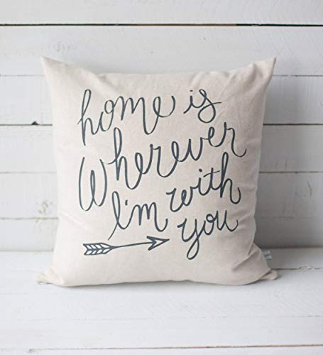 King65irginia Home Decor Gift Home is Wherever I'm with You 18 x 18 Screen Printed Throw Pillow Cover Home Decor Square Cushion Case for Sofa Bed