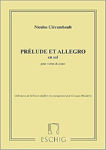 En ligne téléchargement gratuit Prélude et Allegro en sol majeur pour Violon et Piano pdf epub