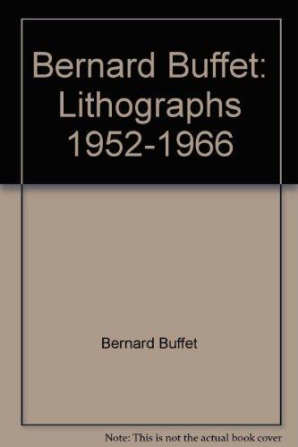 Bernard Buffet (Bernard Buffet: lithographs, 1952-1966)