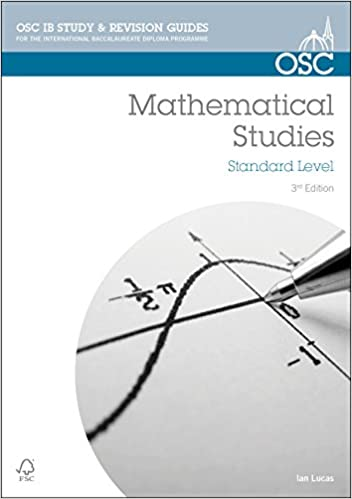 Ib Mathematical Studies For Exams From May 2014 Osc Ib Revision