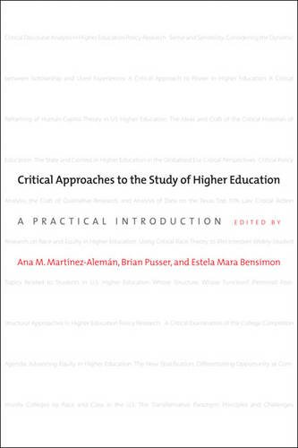 Critical Approaches to the Study of Higher Education: A Practical Introduction