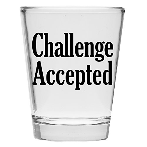 Shot Glass - Challenge Accepted