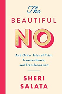 Book Cover: The Beautiful No: And Other Tales of Trial, Transcendence, and Transformation