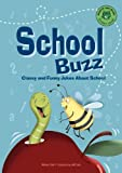 School Buzz, Michael Dahl, 1404801219