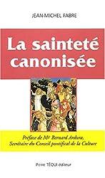 La Sainteté canonisée