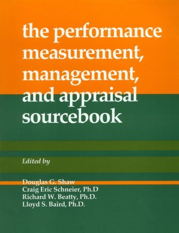 the performance, measurement, management, and appraisal sourcebook Richard W. Beatty