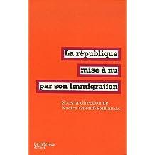 République mise à nu par son immigration