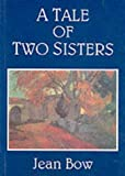 img - for A Tale of Two Sisters book / textbook / text book