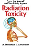 Protecting Yourself and Your Family Against Radiation Toxicity