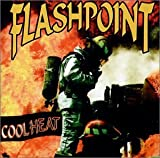 Cool Heat by Flashpoint (2001-08-02)