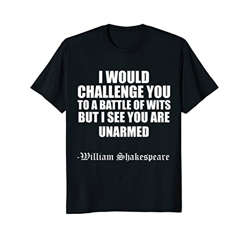 Witte T-shirt (Mens Funny Quote Shakespeare T Shirt - Battle of Wits XL Black)