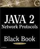 Java 2 Network Protocols Black Book, Al Williams, 1932111212