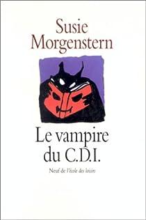 Le Vampire du C.D.I. par Morgenstern