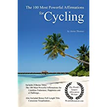 The 100 Most Powerful Affirmations for Cycling
