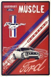Muscle Car Signs - Ford Mustang Legendary Muscle Car Retro Vintage Tin Sign