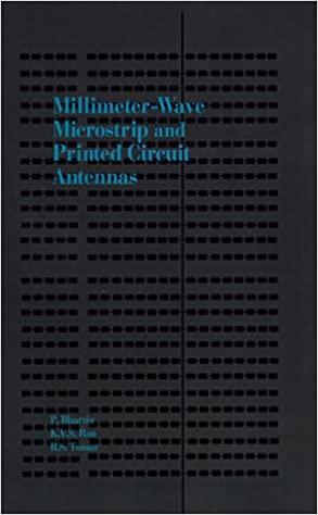 Millimeter-Wave Microstrip and Printed Circuit Antennas (Antennas and Propagation Library)