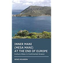 Inner Mani (Mesa Mani). At the end of Europe: Culture Hikes in Continental Greece