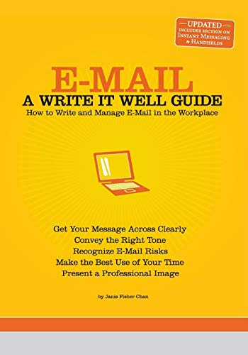 Well Write - E-Mail: A Write It Well Guide