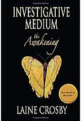 Investigative Medium - The Awakening (Investigative Medium Series) Paperback