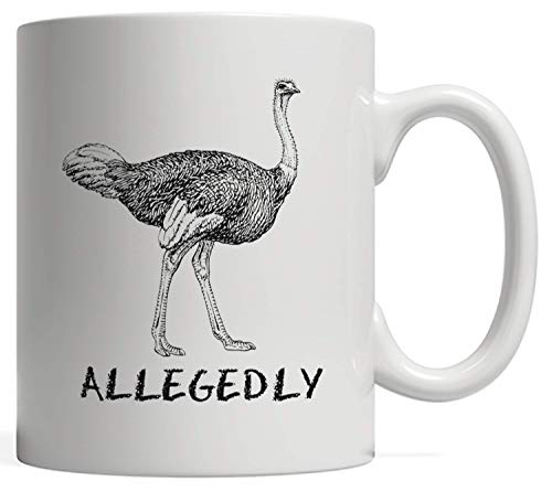Funny Allegedly Ostrich Gift   Flightless Bird Lovers Letter Mug - The Big Fast Flightless Bird Native to Africa! Great Plant Eaters that Lay Large Eggs and Hide their Head in the Sand!
