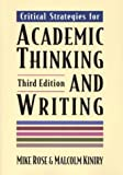 Critical Strategies for Academic Thinking and Writing, Mike Rose, Malcolm Kiniry, 031211561X