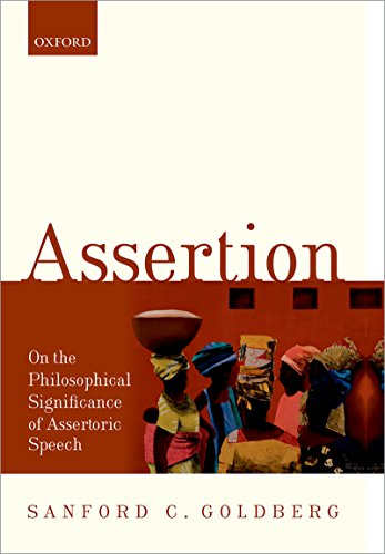 Download Assertion: On the Philosophical Significance of Assertoric Speech Pdf
