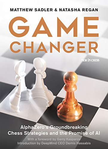 (Game Changer: AlphaZero's Groundbreaking Chess Strategies and the Promise of AI)