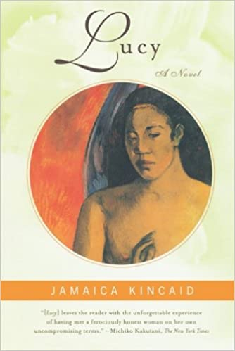 jamaica kincaids lucy Free essay: jamaica kincaid's lucy coming of age is a popular topic for many fiction novels jamaica kincaid is an author that excels at her craft she.
