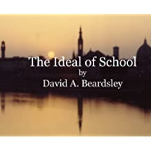 The Ideal of School (The Ideal of...)