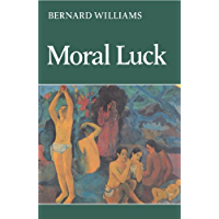 Moral Luck: Philosophical Papers 1973–1980