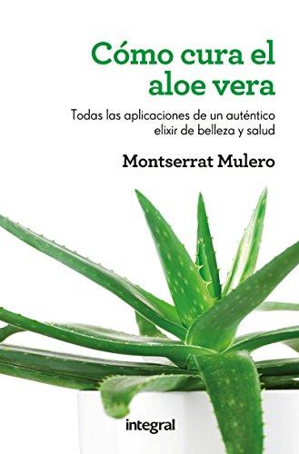 Cómo cura el aloe vera (SALUD) (Spanish Edition) - Kindle ...