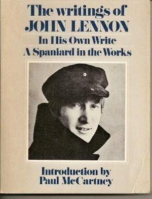The Writings of John Lennon: In His Own Write & A Spaniard in the Works