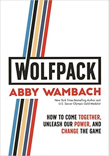 ([By Abby Wambach ] WOLFPACK: How to Come Together, Unleash Our Power, and Change the Game (Hardcover) by Abby Wambach (Author) (Hardcover))