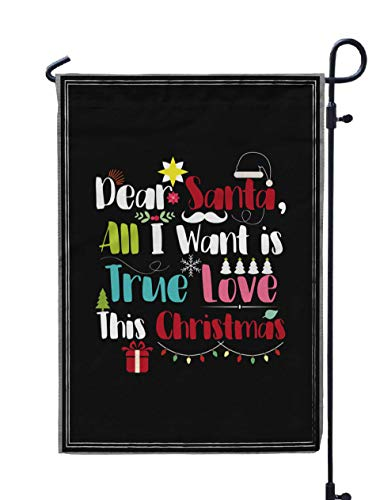 Shorping Yard Garden Flag, 12x18Inch for Holiday and Seasonal Double-Sided Printing Yards Flags Christmas Dear Santa All I Want is True Love This Christmas