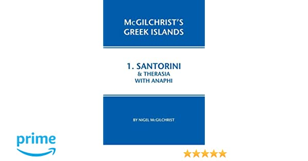 Kos with Nisyros & Pserimos (McGilchrists Greek Islands Book 2)