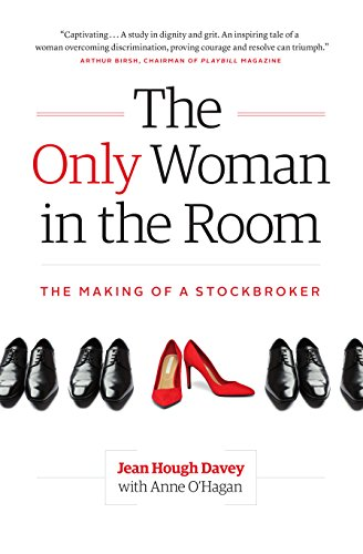 8d9b364205c4 The Only Woman in the Room: The Making of a Stockbroker
