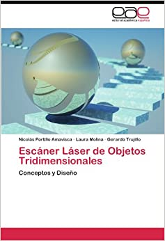 Escáner Láser de Objetos Tridimensionales: Conceptos y Diseño