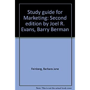 Study guide for Marketing: Second edition by Joel R. Evans, Barry Berman