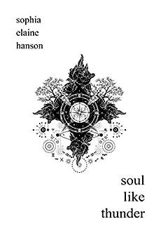 soul like thunder by [Hanson, Sophia Elaine]