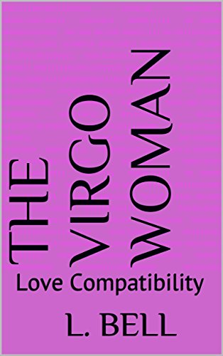 The Virgo Woman : Love Compatibility - Kindle edition by L