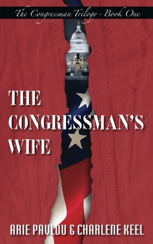 The Congressman's Wife (The Congressman Trilogy) (Volume 1)