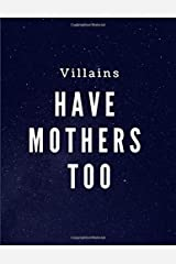 Comic Book Art Journal: Villains Have Mothers Too - Comic Storyboard Development Book Paperback