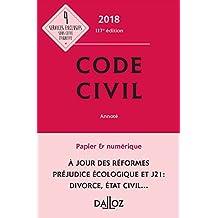 Code civil 2018, annoté (Codes Dalloz Universitaires et Professionnels) (French Edition)
