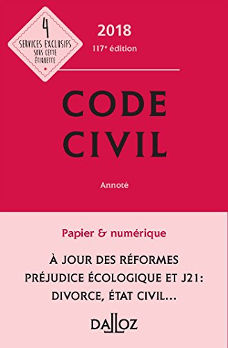 Code civil 2018, annoté (Codes Dalloz Universitaires et Professionnels) (French Edition)